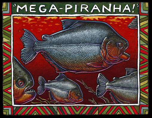 illustration of Megapiranha by Ray Troll